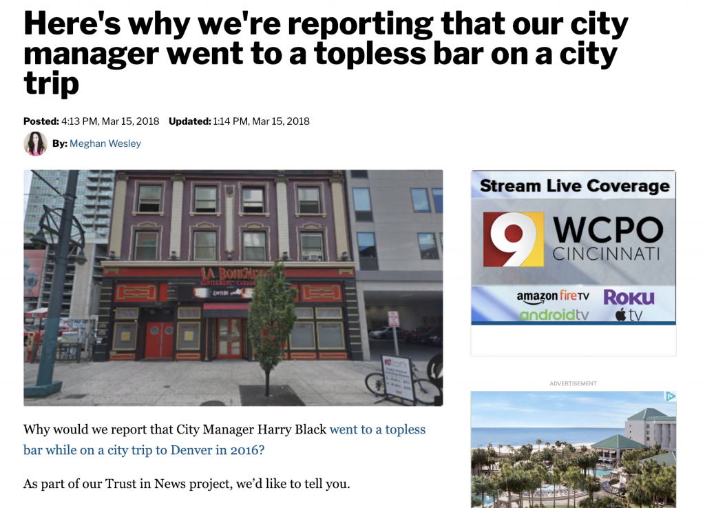 When WCPO reported on a public official's improper--but not illegal--behavior, they anticipated that readers might question their motivations. So, the news organization published a separate story explaining why editors found the behavior to be newsworthy and how the incident related to larger issues in local government. A call-out reinforced WCPO's commitment to transparent coverage and invited feedback.