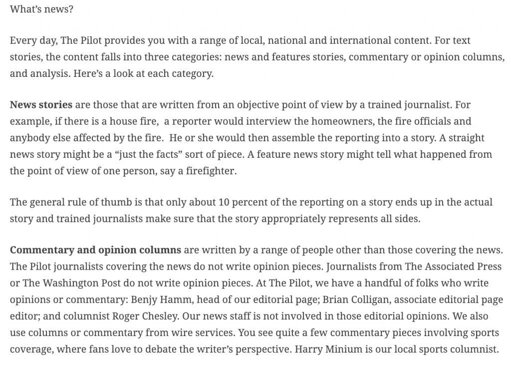 The Virginian-Pilot wrote a story explaining the difference between news, opinion and analysis in their paper. The discussed how they define each title and how users can tell them apart.