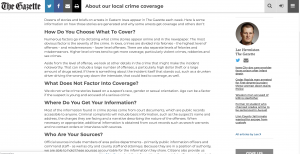 The Gazette decided to explain how it covers crime stories by writing an FAQ on their website. By making it a separate article, it is something they can continuously link to and change if their policy or approach changes.