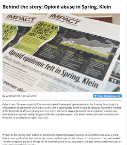 To explain how they gather information and fact-check the information they receive, the Community Impact Newspaper group wrote a story for their website. The story focused on a recent article about opioid abuse and discussed how they try to balance opinions and viewpoints published in their news content.