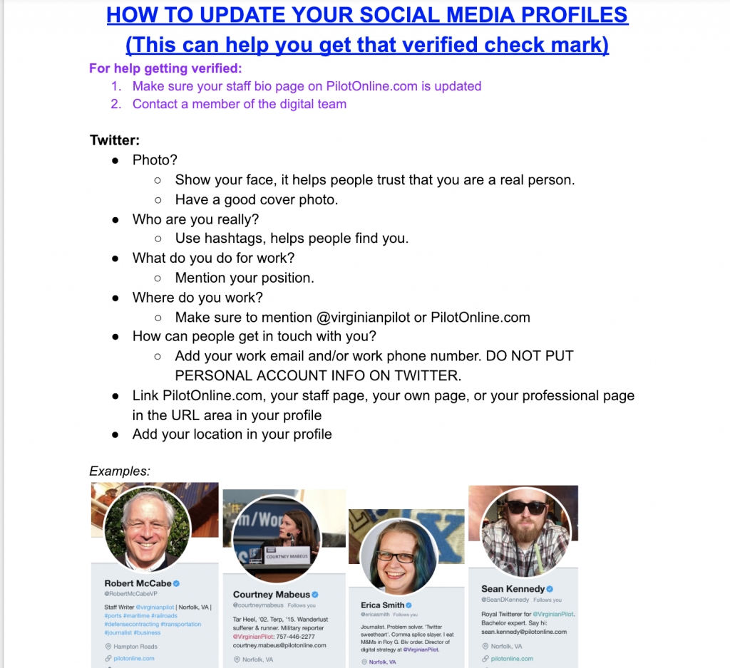 Ask people to update their bios on social media accounts. Provided guidelines and examples, and worked one-on-one with reporters and editors who needed a little extra help.