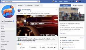 "By writing ""Fact-check"" into the headline of stories, the Coloradoan boosted credibility and helped readers know what to expect, both on-site and on social media. Stressing that the story started with reader questions led to several positive comments. One of those commenters said, ""thanks for keeping it real, Coloradoan!"""