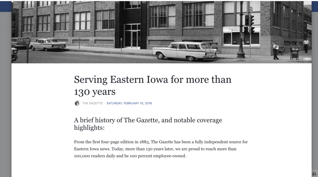 The Gazette used the Facebook Story (About) feature to share their history as a news organization. They discussed how long they have served the community and highlighted milestones along the way. By completing this section, anyone who clicks on their Facebook page will be able to learn more about their news organization and history in the community.